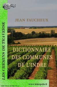 Le Dictionnaire des communes de l'Indre