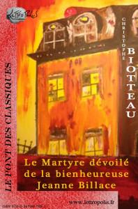 Le Martyre dévoilé de la bienheureuse Jeanne Billace