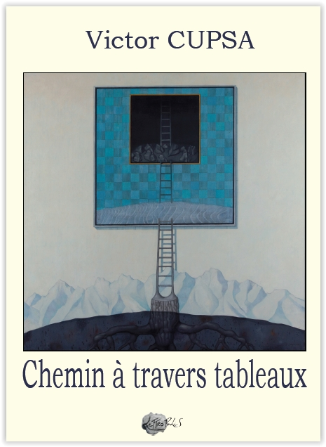 CHEMIN A TRAVERS TABLEAUX