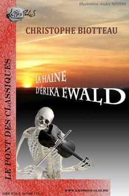 La Haine d'Erika Ewald